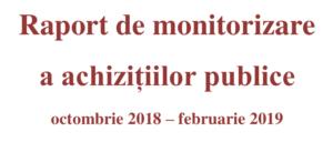 Raport de monitorizare a achizițiilor publice octombrie 2018 – februarie 2019 | AGER