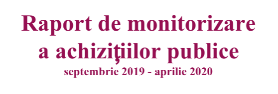 Raport de monitorizare a achizițiilor publice septembrie 2019 – aprilie 2020 | AGER