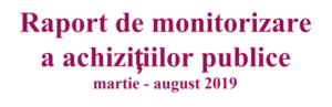 Raport de monitorizare a achizițiilor publice martie – august 2019 | AGER